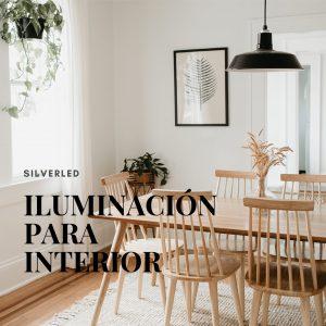 Iluminación para Interior